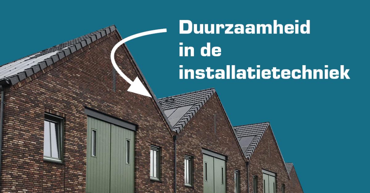 duurzaamheid installatietechniek